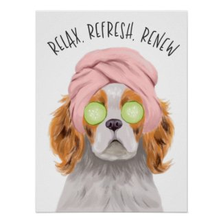Cute Spa Dog Relax Refresh Renew Poster