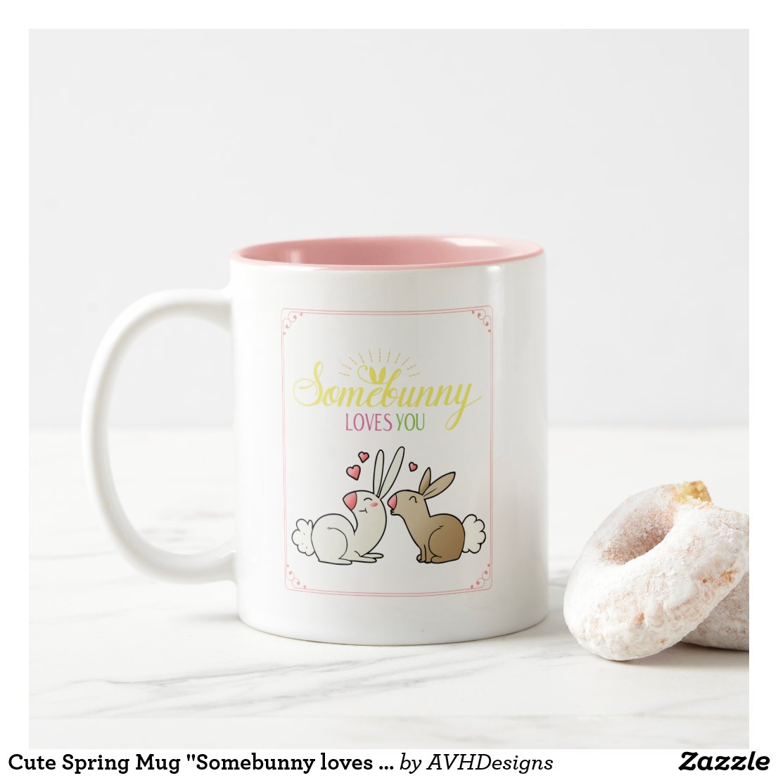 "Cute Spring Mug ""Somebunny loves you"""