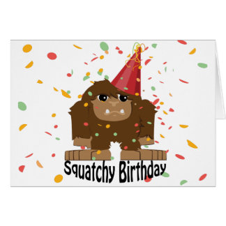Cute Squatchy Birthday Bigfoot Card