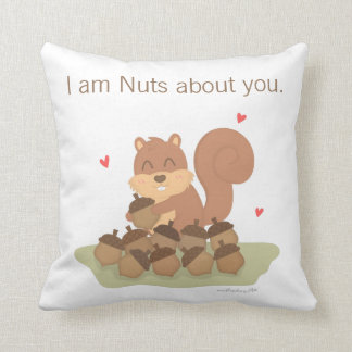 Cute Squirrel Nuts About You Funny Love Pillow