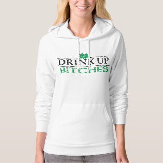 Cute St Patricks Day 'Drink Up Bitches' Hoody