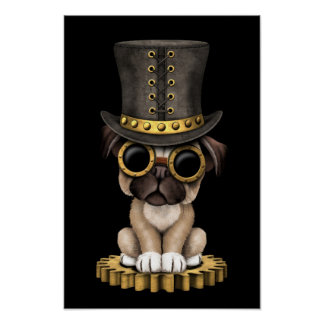 Cute Steampunk Pug Puppy Dog, black Poster