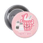 Cute Sugar & Spice Pin