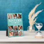"""Cute Teal Sisters Photo Collage Plaque<br><div class=""""desc"""">Cute personalized sister photo plaque featuring a teal background that can be changed to any color,  9 square pictures,  and a sweet sister quote.</div>"""
