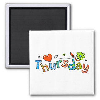 Cute Thursday Week Day Greeting Text Expression 2 Inch Square Magnet