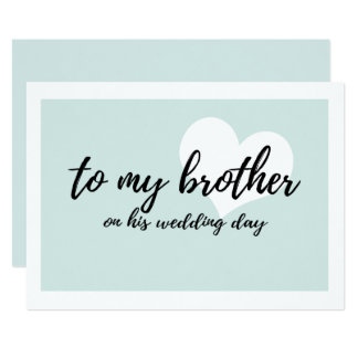Cute to my brother on his wedding day card