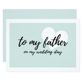 Cute to my father on my wedding day card