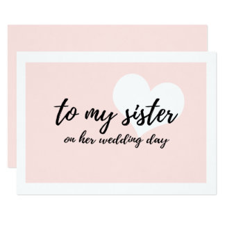 Cute to my sister on her wedding day card