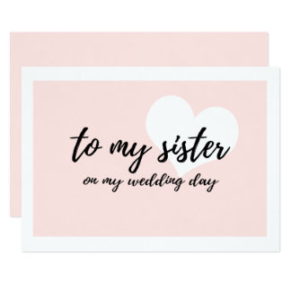 Cute to my sister on my wedding day card