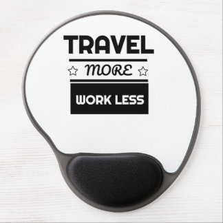 Cute Travel More Work Less for Travel Gel Mouse Pad