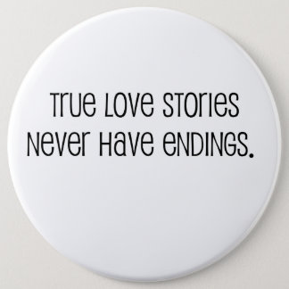 """Cute, """"True love stories"""" marriage quote Button"""