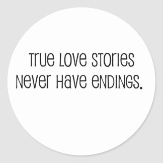 """Cute, """"True love stories"""" marriage quote Stickers"""