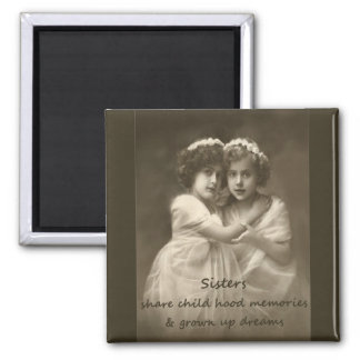 Cute Vintage Sisters Love Inspirational Quote 2 Inch Square Magnet