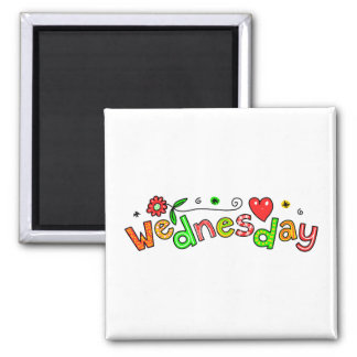 Cute Wednesday Week Day Greeting Text Expression 2 Inch Square Magnet