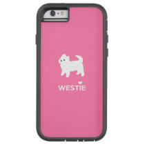 Cute West Highland Terrier - I Love Westies Tough Xtreme iPhone 6 Case