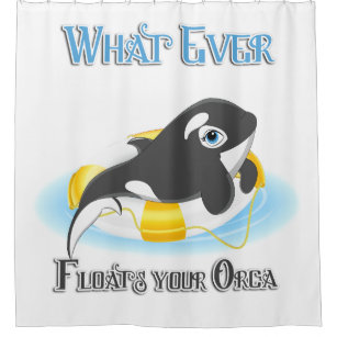 Cute What Ever Floats Your Orca Shower Curtain