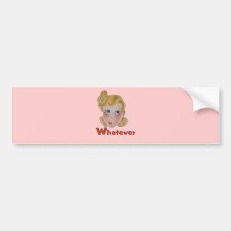 Cute Whatever girl Bumper Sticker