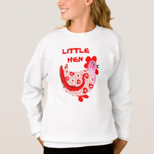 Cute Whimsy Kids Linttle Hen Picture Sweatshirt