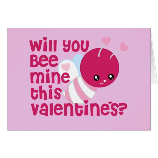Cute Will You Bee My Valentine Card – Bee My Valentine Card