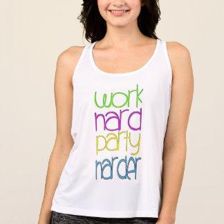 cute work hard party harder hip trendy design tank top