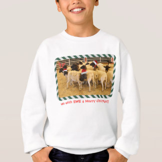 Cute Xmas Sheep, we wish EWE a Merry Christmas! Sweatshirt
