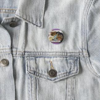 Cute Yorkie badge: Yorkie life! Button