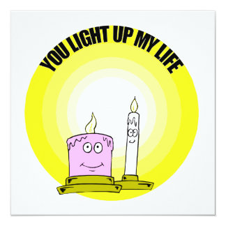 Cute You Light Up My Life Candles 5.25x5.25 Square Paper Invitation Card