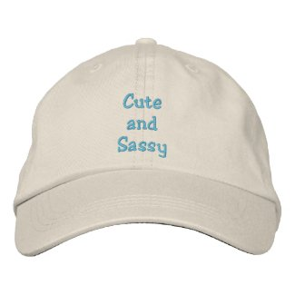 Cuteand Sassy Hat embroideredhat