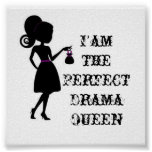 CuteGirl, I'amthePerfectDramaQueen Print