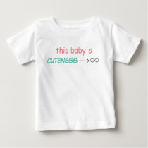 Cuteness tends to infinity baby T-Shirt