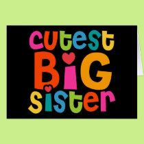 Cutest Big Sister Card