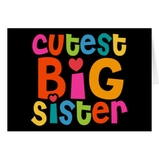 Cutest Big Sister Cards