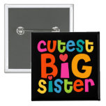 Cutest Big Sister Pinback Buttons
