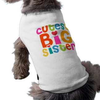 Cutest Big Sister Shirt