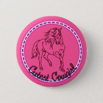 Cutest Cowgirl Pinback Button