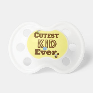 Cutest Kid Ever Pacifier