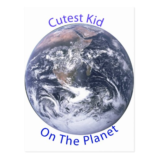 Cutest Kid on the Planet Postcards