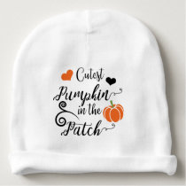 cutest pumpkin in the patch baby beanie