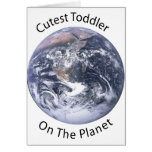 Cutest Toddler on the Planet Greeting Card