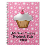 Cutout Cupcake with Pink Cherry on Top Notebook