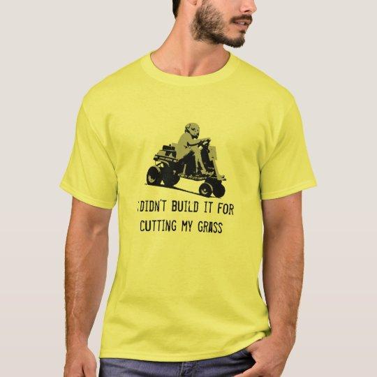 Cutting my grass Lawnmower Racing T-Shirt