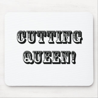 Cutting Queen Mouse Pads
