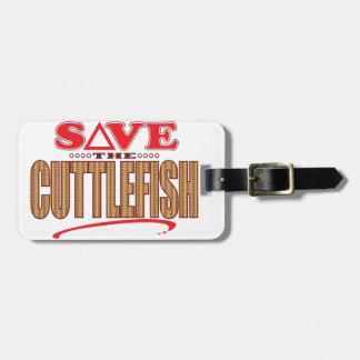 Cuttlefish Save Bag Tag