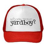 ¿Cuyo su Yardboy? Gorras De Camionero