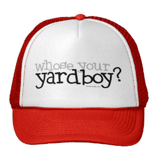 ¿Cuyo su Yardboy? Gorro De Camionero