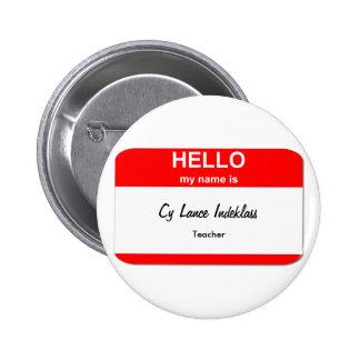 Cy Lance Indeklass Pinback Button