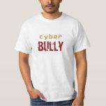 Cyber Bully Tees
