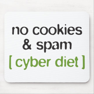 Cyber Diet - No Cookies & Spam Mouse Pad