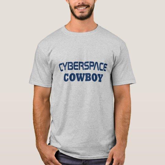 Cyberspace Cowboy T-Shirt