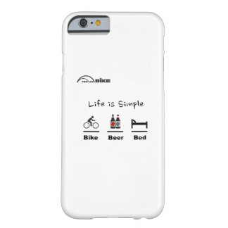 Cycling Case - Life is Simple - Bike - Beer - Bed iPhone 6 Case